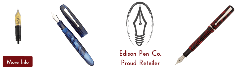 Edison Fountain Pens